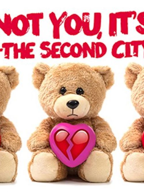 Its Not You Its Me The Second City
