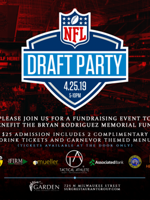 NFL Draft Party benefiting the Bryan Rodriguez Memorial Fund