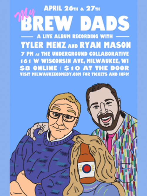 My Brew Dads – A Live Album Recording with Tyler Menz & Ryan Mason