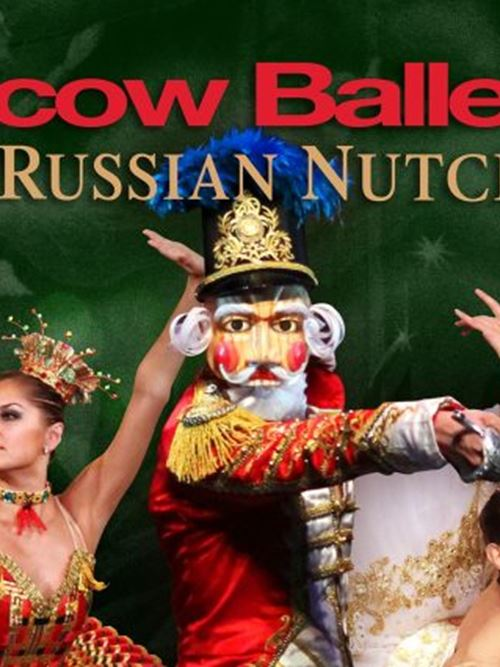 Moscow Ballet's Great Russian Nutcracker at the Riverside Theater