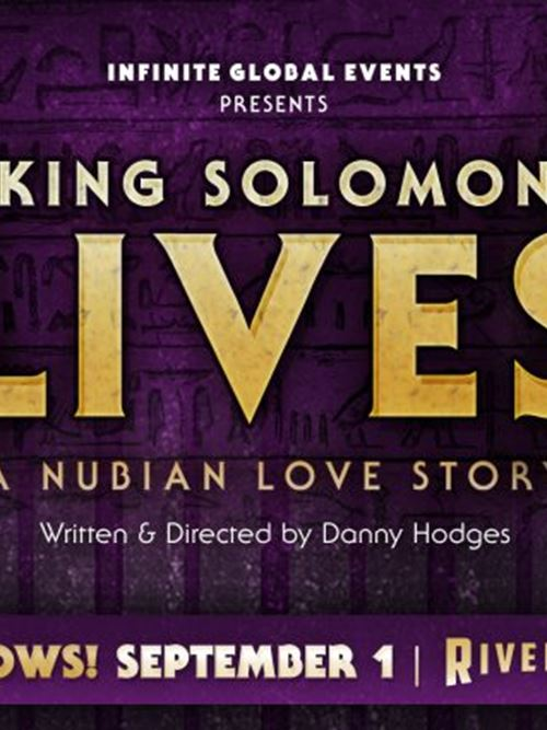 King Solomon Lives! at the Riverside Theater
