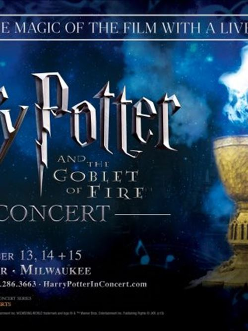 "Harry Potter and the Goblet of Fireâ""¢ in Concert at the Riverside Theater"