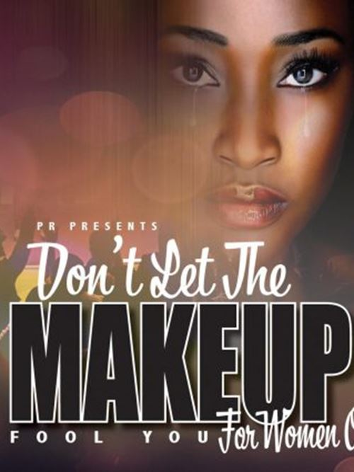 Don't Let The Makeup Fool You!