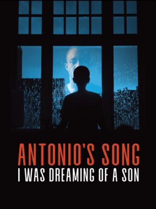 Antonio's Song / I Was Dreaming Of A Son