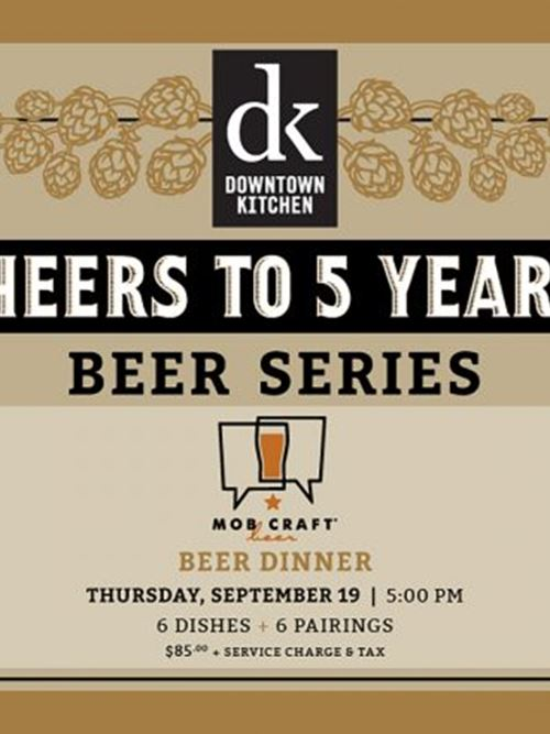 Mobcraft Beer Dinner - Cheers to Five Years Celebration