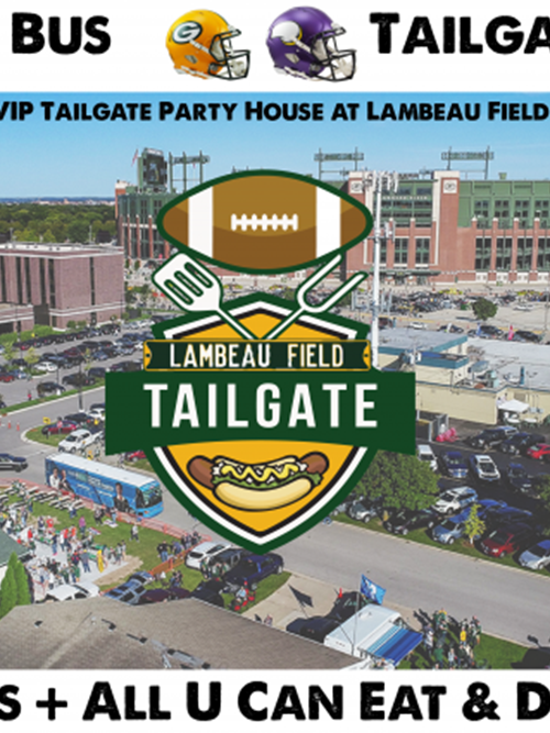 Green Bay vs Minnesota 9/15/19 - Lambeau Field VIP Tailgate Party + Coach Bus