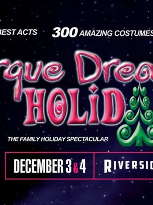 Cirque Dreams Holidaze at the Riverside Theater