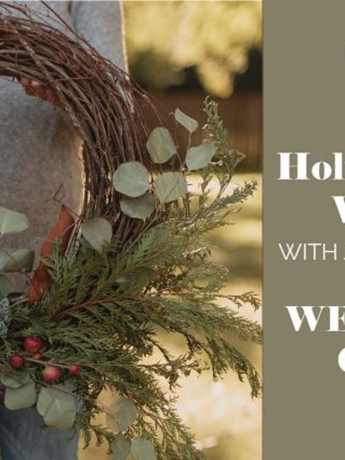 MILLER HOLIDAY WREATH WORKSHOP